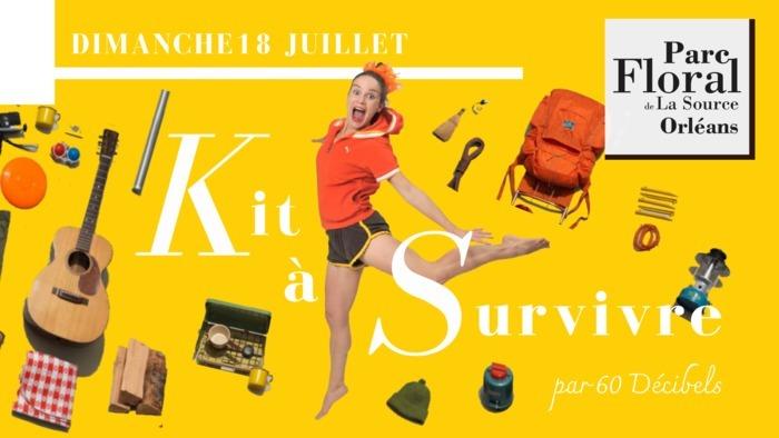 Spectacle Enfant - Kit à Survivre