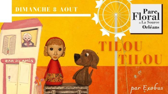 Spectacle Enfant - Tilou Tilou